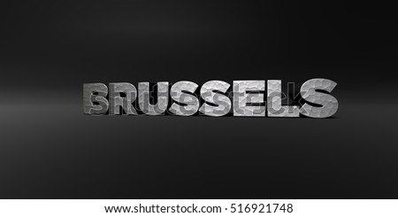 BRUSSELS - hammered metal finish text on black studio - 3D rendered royalty free stock photo. This image can be used for an online website banner ad or a print postcard.