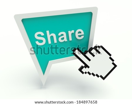 Bubble speech sign 'Share' with hand shaped cursor. 3d render illustration.