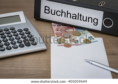 Buchhaltung (German Accounting) written on a binder on a desk with euro money calculator blank sheet and pen - stock photo
