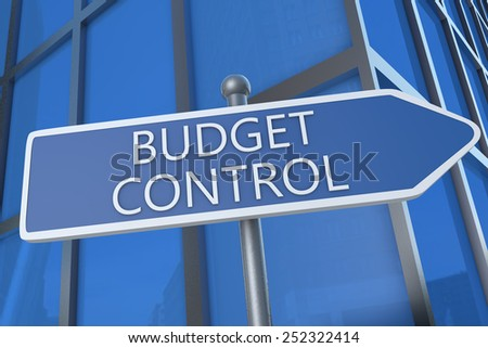 Budget Control - illustration with street sign in front of office building. - stock photo