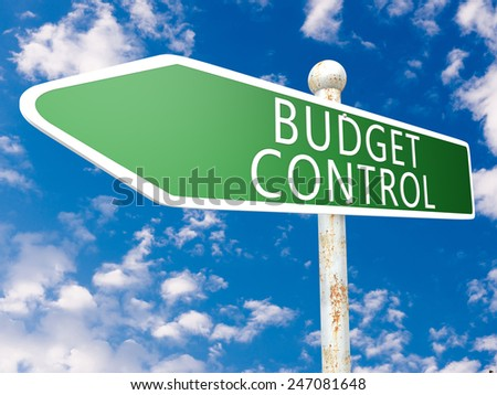 Budget Control - street sign illustration in front of blue sky with clouds. - stock photo
