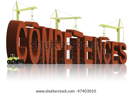 building competences capacities vision skill be skillful an expert or a leader professional and competent - stock photo