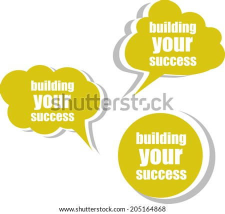Building your success. Set of stickers, labels, tags. Business banners, Template for infographics