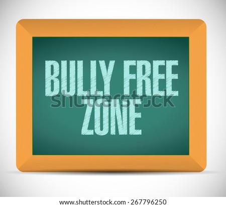 bully free zone board sign concept illustration design over white - stock photo