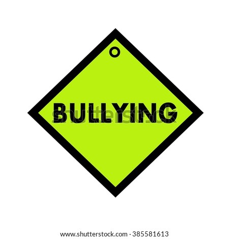 bullying black wording on quadrate green background