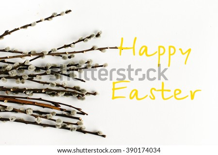 bunch willow buds isolated on white background, happy easter text sign, holiday card concept - stock photo