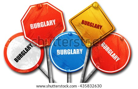 burglary, 3D rendering, rough street sign collection - stock photo