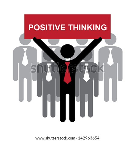 Business and Financial Concept Present By Group of Businessman With Red Positive Thinking Sign Isolated on White Background - stock photo