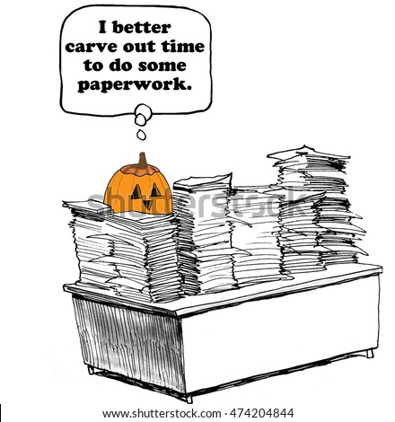 Business and Halloween cartoon about a pumpkin that needs to carve out time to finish the paperwork.