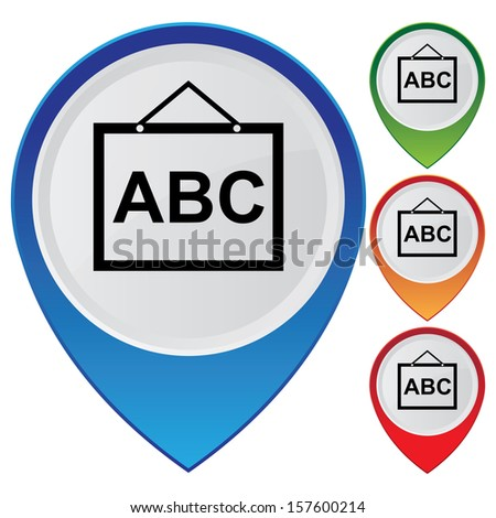 Business and Service Concept Present By Colorful Glossy Style Map Pointer With School or Tutor Sign Isolated on White Background - stock photo