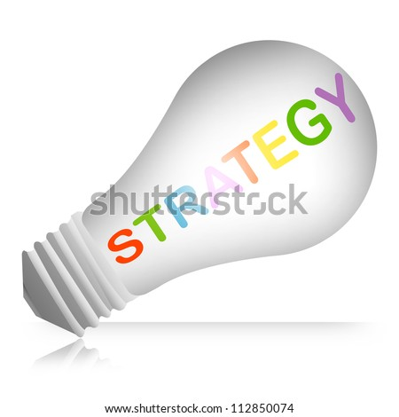Business and Solution Concept, Light Bulb With Colorful Strategy Text Isolated on White Background - stock photo