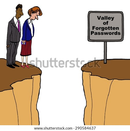 Business and technology cartoon of two businesspeople standing on a cliff and a sign that reads, 'valley of forgotten passwords'.