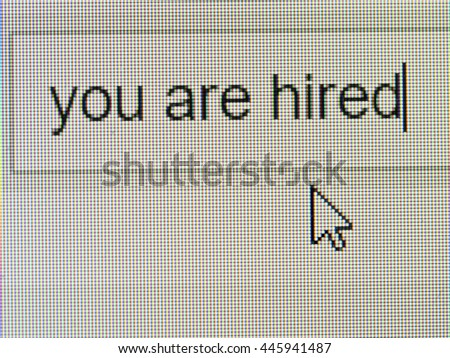 Business and technology: you are hired text on screen with some copy space