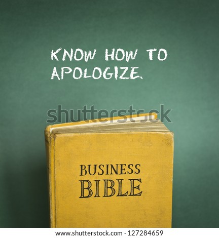 Business Bible commandment - Know how to apologize