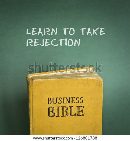 Business Bible commandment - Learn to take rejection - stock photo