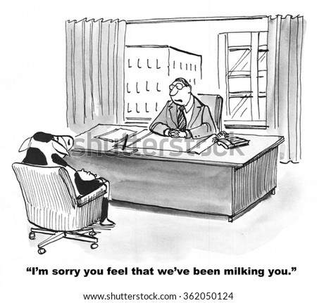 Business cartoon about corporate culture.  The business cow thinks the company is milking her.