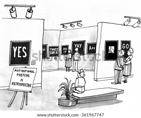 Business cartoon about motivation.  The museum was showing a retrospective: motivational posters.
