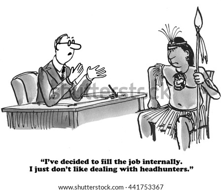 Business cartoon about not using headhunters for the job search.