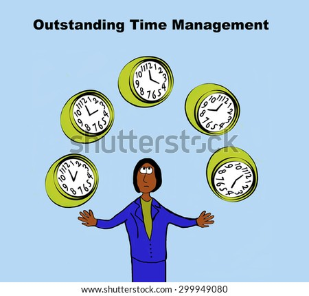 Business cartoon of black businesswoman juggling five clocks and the words, 'outstanding time management'.
