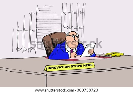 Business cartoon showing a businessman sitting at his desk and his nameplate says, 'Innovation Stops Here'.