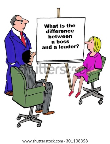 Business cartoon showing a small meeting and a businessman standing beside a chart that reads, 'what is the difference between a boss and a leader?'. - stock photo