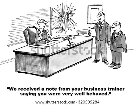 Business cartoon showing boss saying to manager that seminar leader complimented the manager.