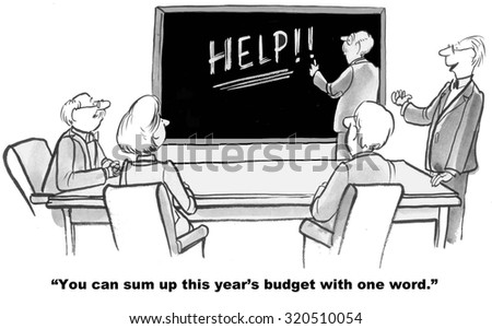 """Business cartoon showing the word """"Help"""" on board and manager saying you can sum up this year's budget in one word. - stock photo"""