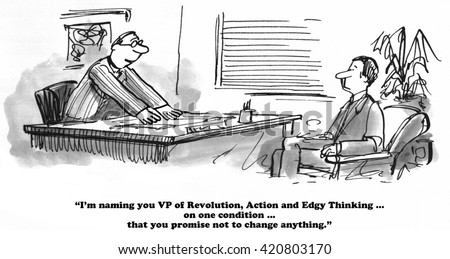 Business cartoons about refusal to change. - stock photo