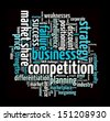 Business Competition in word collage - stock photo