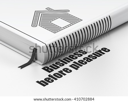 Business concept: closed book with Black Home icon and text Business Before pleasure on floor, white background, 3D rendering