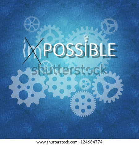 Business concept for proper decision making | turning impossible to POSSIBLE - stock photo