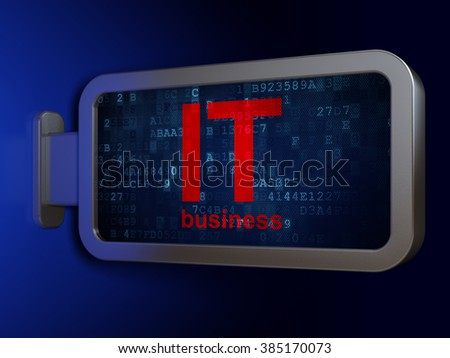 Business concept: IT Business on billboard background