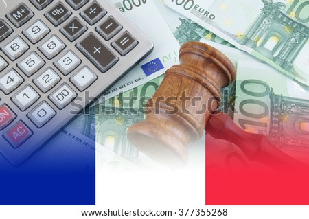 Business concept, judge gavel, calculator and euro banknotes, collage with flag of france - stock photo