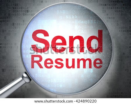 Business concept: magnifying optical glass with words Send Resume on digital background, 3D rendering - stock photo