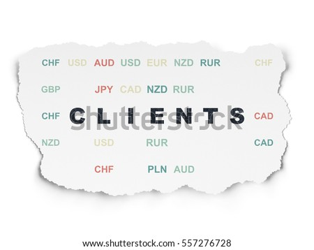 Business concept: Painted black text Clients on Torn Paper background with  Currency