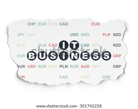Business concept: Painted black text IT Business on Torn Paper background with  Currency, 3d render - stock photo