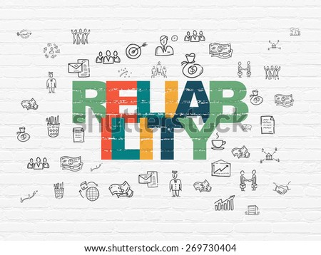 Business concept: Painted multicolor text Reliability on White Brick wall background with  Hand Drawn Business Icons, 3d render - stock photo