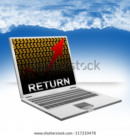 Business Concept Present by Computer Laptop With Silver Return Text on The Rising Arrow and Orange Dollar Sign Wallpaper Against The Blue Sky Background - stock photo