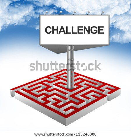Business Concept Present By The Maze And The Highway Billboard With Challenge Text Against A Blue Sky Background - stock photo