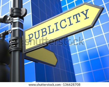 Business Concept. Publicity Sign on Blue Background. - stock photo