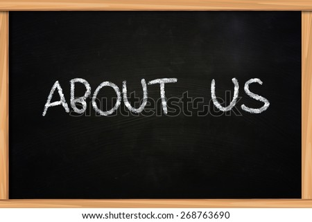 Business concept the words About Us written with chalk on blackboard - stock photo