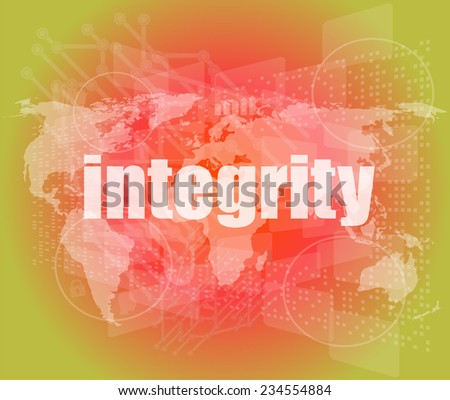 business concept: word integrity on digital touch background - stock photo