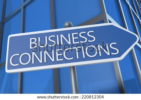 Business Connections - illustration with street sign in front of office building. - stock photo