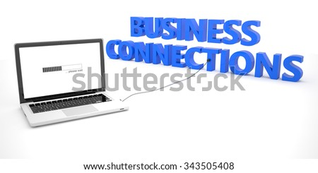 Business Connections - laptop notebook computer connected to a word on white background. 3d render illustration. - stock photo