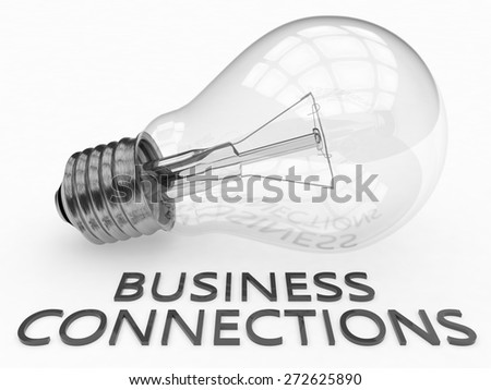 Business Connections - lightbulb on white background with text under it. 3d render illustration. - stock photo