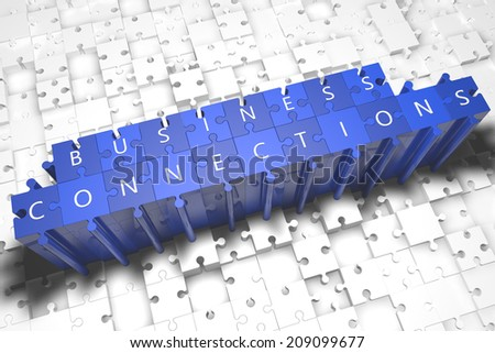 Business Connections - puzzle 3d render illustration with block letters on blue jigsaw pieces