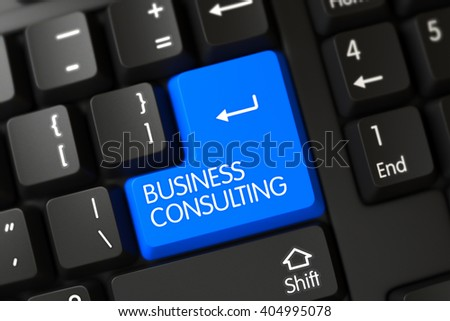 Business Consulting on Modern Keyboard Background. Key Business Consulting on Computer Keyboard. Modern Laptop Keyboard with the words Business Consulting on Blue Key. 3D. - stock photo