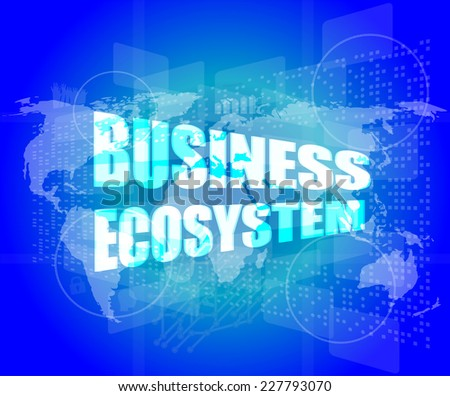 business ecosystem words on digital touch screen - stock photo