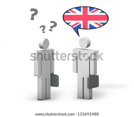 Business English concept with a funny conversation between two 3d people on white background. The man with the UK flag on the speech cloud speaks a correct language, the other one no.