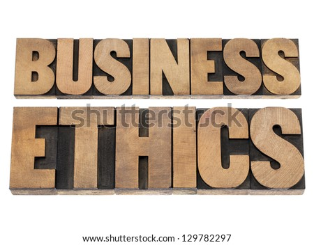 business ethics - isolated text in letterpress wood type printing blocks